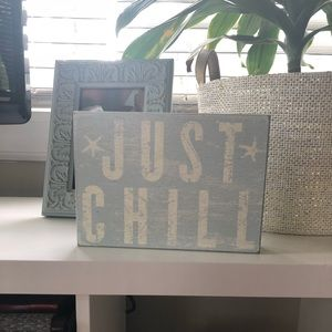 Just chill nautical sign